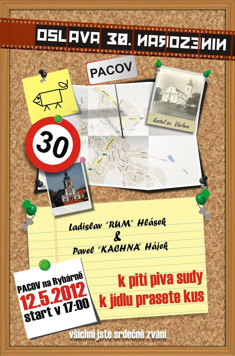 oslava 30 narozenin Oslava Láďovo a Pájovo 30. narozenin!!PACOV_na Rybárně@12.5.2012  oslava 30 narozenin